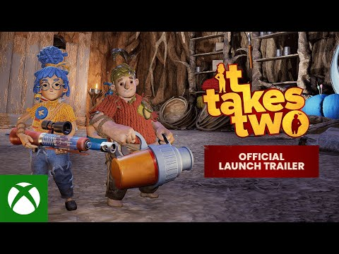 It Takes Two : Official Launch Trailer
