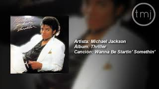 Letra Traducida Wanna Be Startin' Somethin' De Michael Jackson