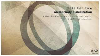 Tale For Two - Melancholy (Jeef B Remix) [PHW333]