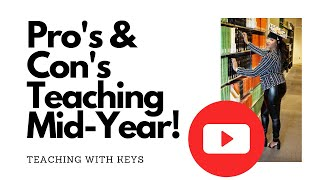 Teaching: Pro's and Cons of Starting in the Mid Year