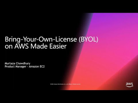 Bring-Your-Own-License (BYOL) on AWS Made Easier - AWS Online Tech Talks