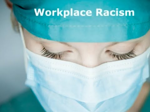 Workplace Racism in Hospitals