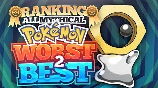 Ranking Every Mythical Pokemon from Worst to Best