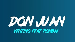 Ventino Feat Rombai   Don Juan (Lyrics Translated To English)