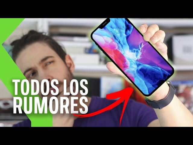 IPHONE 12: TODOS los RUMORES y FILTRACIONES hasta el momento