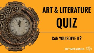 ART & LITERATURE Stay At Home Quiz - General Knowledge Trivia