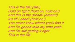 This is The Life( With Lyrics) Hannah Montana/Miley Cyrus
