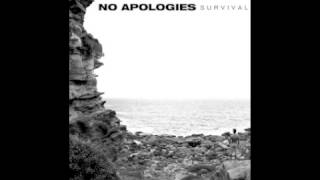 No Apologies - Dying to Live