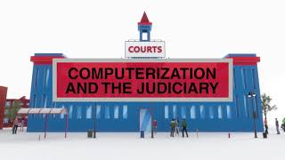 Computerization and the Judiciary