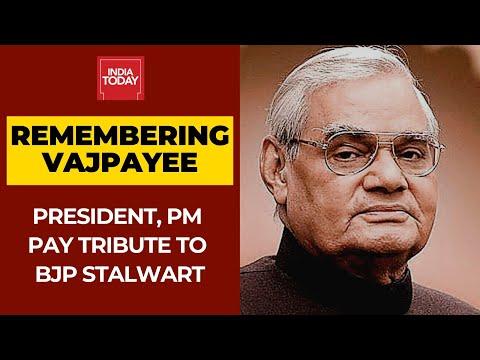 राष्ट्रपति Kovind, उसका दूसरा पुण्य तिथि पर प्रधानमंत्री मोदी श्रद्धांजलि के लिए अटल बिहारी वाजपेयी