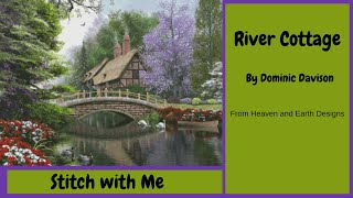 FlossTube #2 - River Cottage HAED - Stitch With Me #1