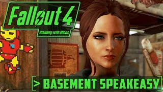 Basement Speakeasy - Building with Mods - Fallout 4