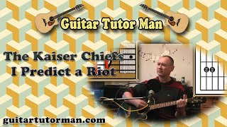 I Predict A Riot - The Kaiser Chiefs - Acoustic Guitar Lesson