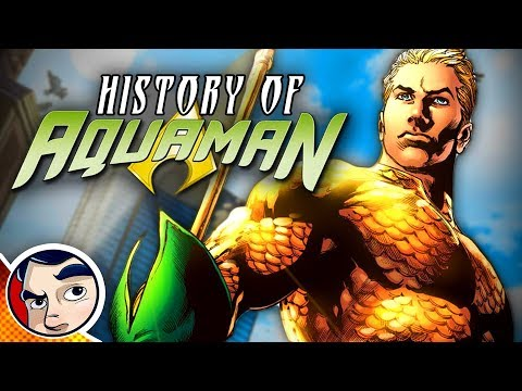 Aquaman Origins & History – Know Your Universe