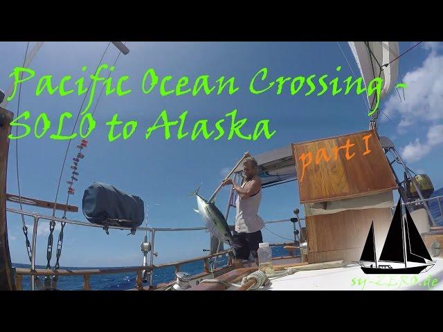 16-11_Pacific Ocean Crossing - SOLO to Alaska (sailing syZERO)