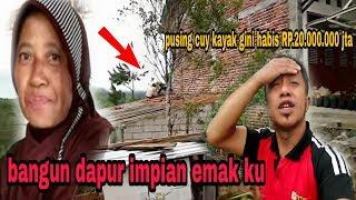 BANGUN DAPUR IMPIAN ( EMAK) IBUNDA