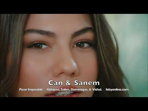 Can & Sanem - Pyaar Impossible