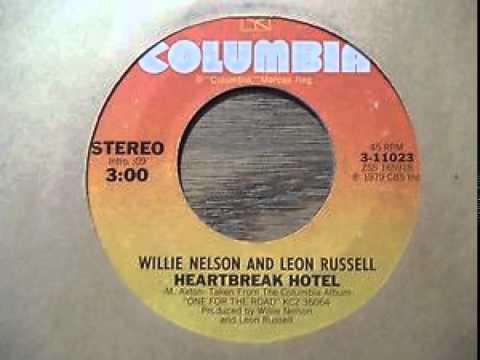 Willie Nelson- Leon Russell ~  Heartbreak Hotel