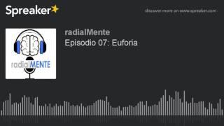radialMENTE: Euforia