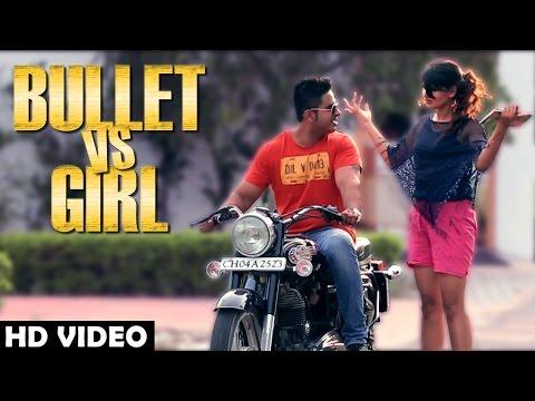 Bullet Vs Girl  Damanjot