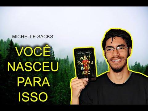 Você Nasceu Para Isso - Michelle Sacks | PEDRO FONTES