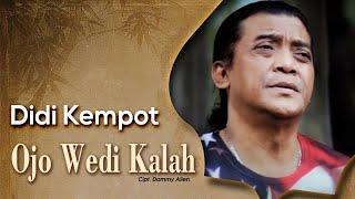 Download lagu Didi Kempot The Godfather Of Broken Heart Ojo Wedi Kalah Jangan Pernah Menyerah Mp3