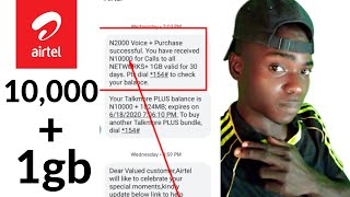 How To Get 10 Thousand Naira and 1gb Airtel Data
