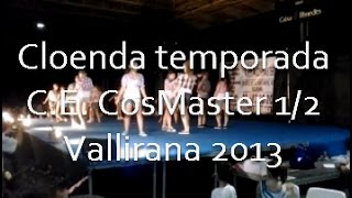preview picture of video 'Cloenda temporada C.E. CosMaster 1/2 - Vallirana 2013'