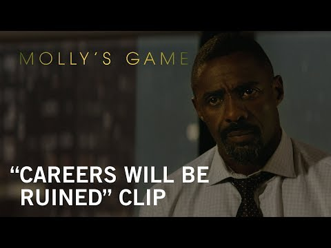 Molly's Game (Clip 'Careers Will Be Ruined')