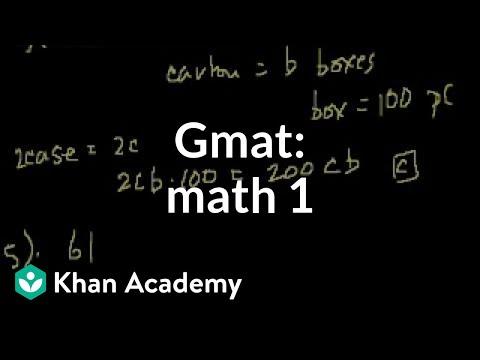 GMAT: Math 1 (video) | Problem solving | Khan Academy