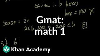 GMAT: Math 1   Problem solving   GMAT   Khan Academy