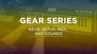 WorshipKeys:Setup,MIDI,andSounds-GearSeries