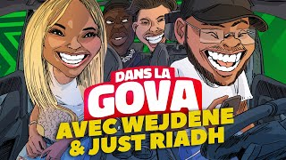 DANS LA GOVA avec Wejdene & JustRiadh | 16 en EXCLU !