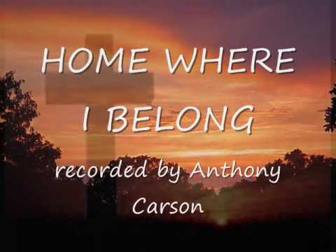 Home Where I Belong-Anthony Carson