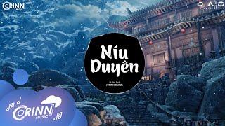 Níu Duyên (Orinn Remix) - Lê Bảo Bình | Nhạc Trẻ Remix Nonstop Vinahouse Hay Nhất Hiện Nay