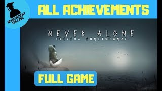 Never Alone Achievement Guide Full Game Walkthrough ACHIEVEMENT COLLEGE