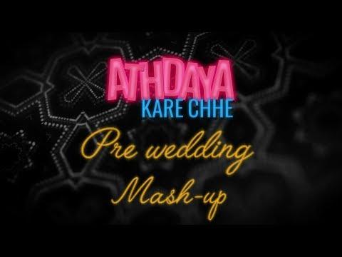 Athdaya Kare Chhe | Pre-Wedding Mashup | Love Ni Bhavai | Malhar, Pratik & Aarohi | Sachin-Jigar