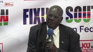 South Sudan Debates Federalism PART ONE
