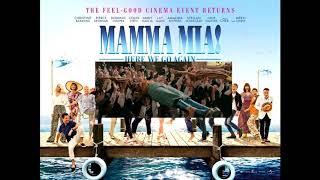 Mamma Mia Here We Go Again   When I Kissed The Teacher