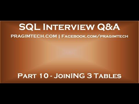 Part 10   Join 3 tables in sql server