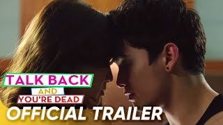 Talk Back And You're Dead Official Trailer | James Reid, Nadine Lustre | 'Talk Back And You're Dead'