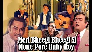 Meri Bheegi Bheegi Si X Mone Pore Ruby Roy | Sanket