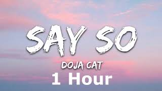 Doja Cat - Say So 1 Hour