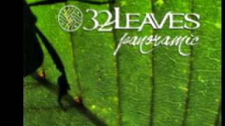 32 Leaves 'Only Want To Mend'