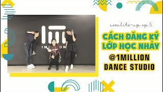 TIP ĐỂ XUẤT HIỆN TRÊN 1MILLION DANCE STUDIO VIDEO DANCE 🎥 | SEOULITE-UP EP5
