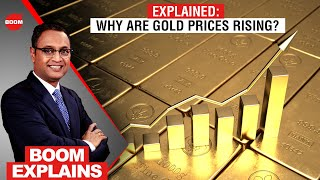 Why Are Gold Prices Rising?: Explained | BOOM | Govindraj Ethiraj, Prithviraj Kothari