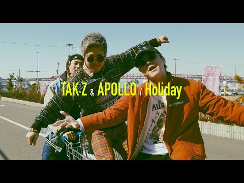 Holiday / TAK-Z & APOLLO