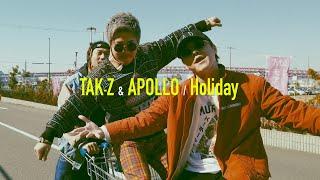 Holiday / TAK-Z & APOLLO