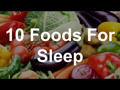 10 Foods For Sleep - Foods to Help Insomnia