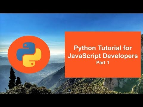 Python Tutorial for JavaScript Developers - Part A
